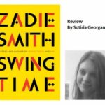 Contrasting and comparing, by Sotiria Georganti [Swing Time, Zadie Smith]